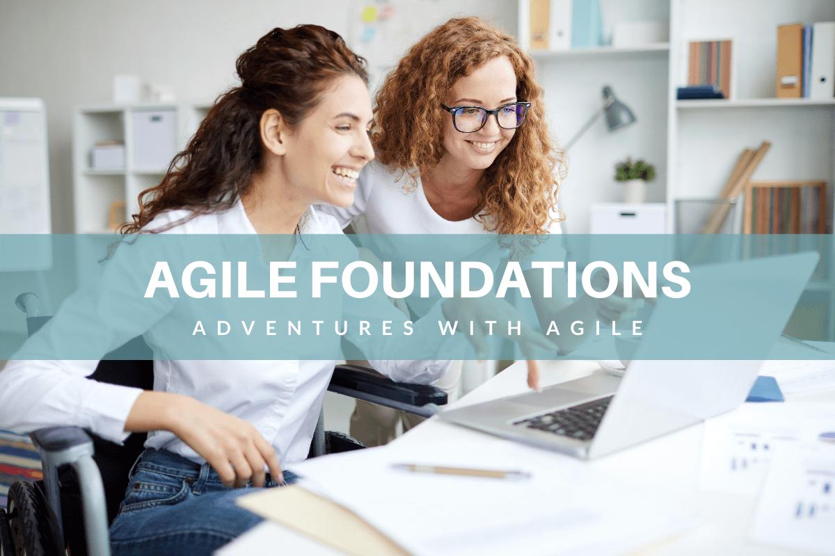 Agile Foundations