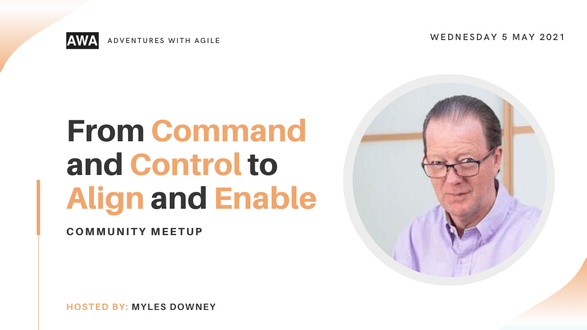 From Command and Control to Align and Enable