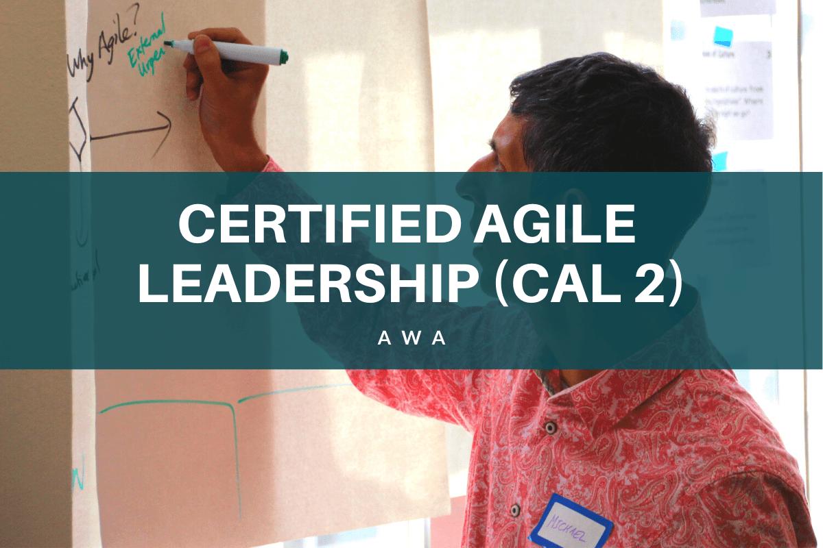 Certified Agile Leadership CAL2