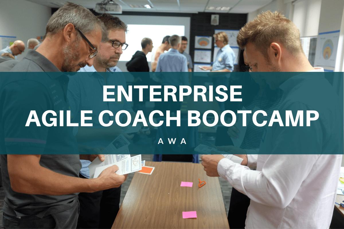 Enterprise Agile Coach Bootcamp