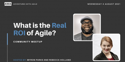 what is the real roi of agile meetup